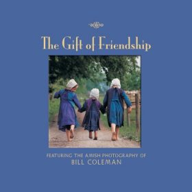 The Gift of Friendship by Bill Coleman